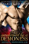 Awakened by a Demoness (Eternal Mates, #10)