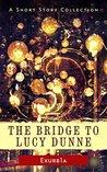 The Bridge to Luc...
