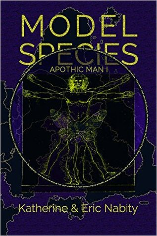 Model Species (The Apothic Man #1)