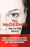 Une victime idéale by Val McDermid