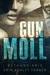 Gun Moll by Bethany-Kris