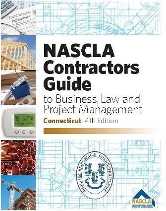 NASCLA Contractors Guide to Business, Law and Project Management, Connecticut 4th Edition