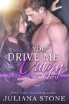You Drive Me Crazy (The Blackwells of Crystal Lake, #2)