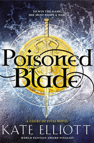 Poisoned Blade (Court of Fives, #2)