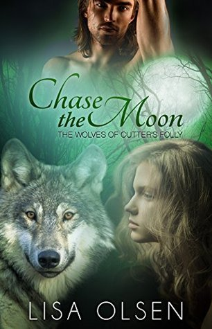 Chase the Moon (The Wolves of Cutter's Folly #3)