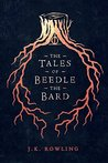 The Tales of Beedle the Bard (Hogwarts Library books)