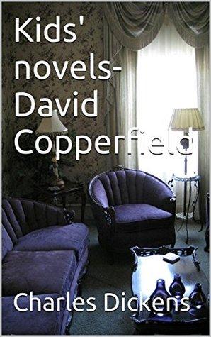 Kids' novels- David Copperfield