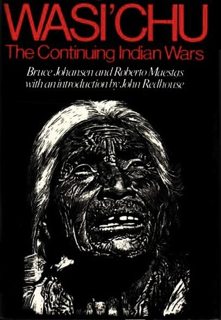 Wasi'chu: The Continuing Indian Wars