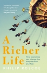 A Richer Life by Philip Roscoe