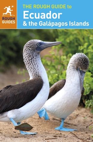 The Rough Guide to Ecuador the Galápagos Islands
