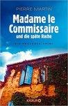 Madame le Commissaire und die späte Rache (Isabelle Bonnet, #2)