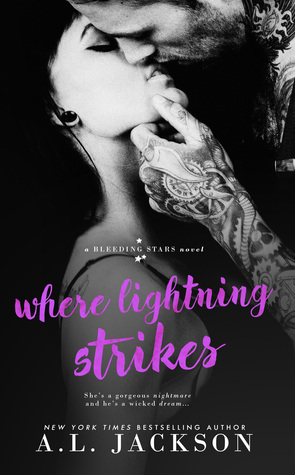 Where Lightning Strikes (Bleeding Stars #3)