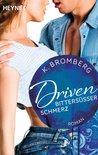 Bittersüßer Schmerz by K. Bromberg