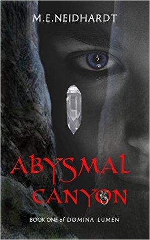 Abysmal Canyon (Domina Lumen #1)