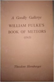 A Goodly Gallerye: William Fulke's Book Of Meteors