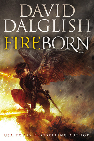 Fireborn by David Dalglish