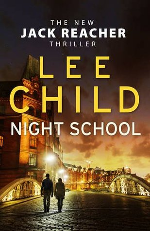 Night School : Lee Child