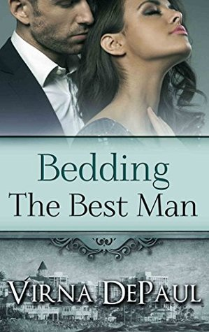 Bedding The Best Man (Bedding the Bachelors #7)
