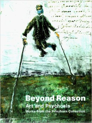 beyond-reason-art-and-psychosis-works-from-the-prinzhorn-collection