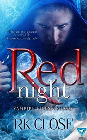Red Night Vampire Files Trilogy 1 By R K Close