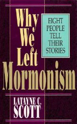Why We Left Mormonism: Eight People Tell Their Stories