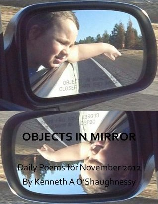 objects-in-mirror-daily-poems-for-november-2012