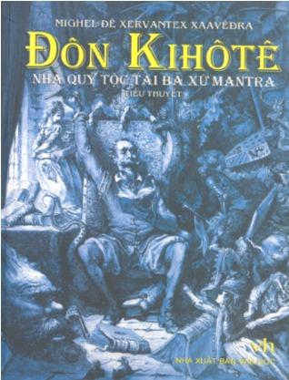 Đôn Ki hô tê - Nhà quý tộc tài ba xứ Mantra