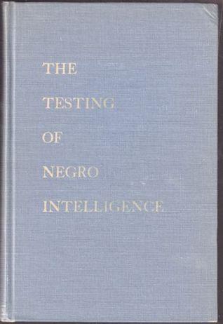 the-testing-of-negro-intelligence