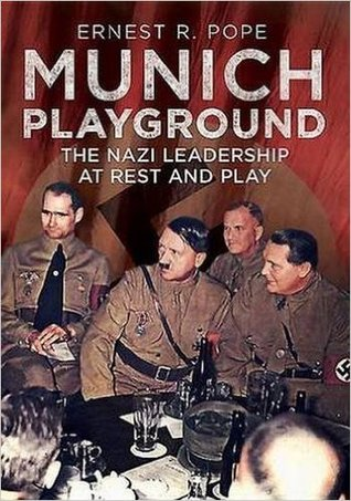 munich-playground-the-nazi-leadership-at-rest-and-play