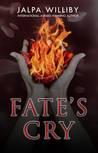 Fate's Cry (Fate Series #1)