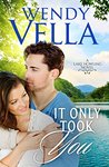 It Only Took You (Lake Howling, #4)