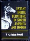Extant Horse Furniture in North American [Sic] and London by P.M. Sutton-Goold