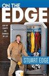 On the Edge by Stuart Edge