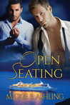 Open Seating by Mickie B. Ashling