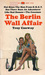 The Berlin Wall Affair