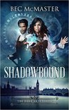 Shadowbound by Bec McMaster