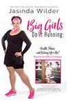 Big Girls Do It R...