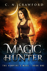 Magic Hunter by C.N. Crawford