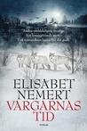 Vargarnas tid by Elisabet Nemert