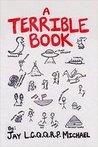 A Terrible Book