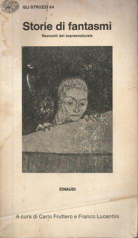 Storie di fantasmi. Racconti del soprannaturale