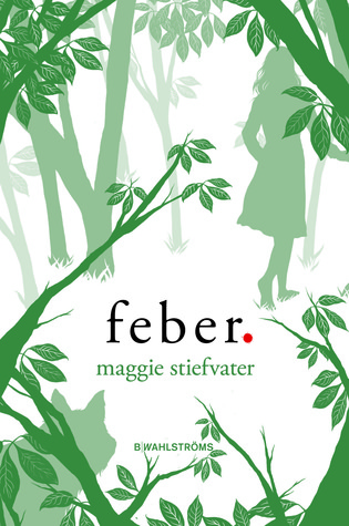 Feber(The Wolves of Mercy Falls  2)