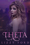 Theta by Lizzy Ford