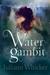 Water Gambit (Watergirl, #2)