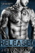 Released (Devil's Blaze MC, #3)