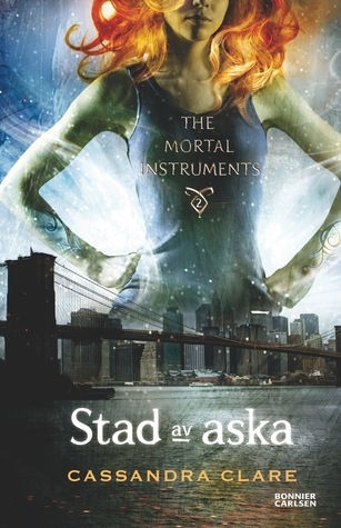 Stad av aska (The Mortal Instruments, #2)