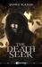 The Death Seer by Tanis Kaige