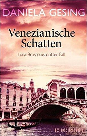 Venezianische Schatten by Daniela Gesing
