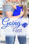 Going Too Fast (Sapphire Falls; Big Easy #7)