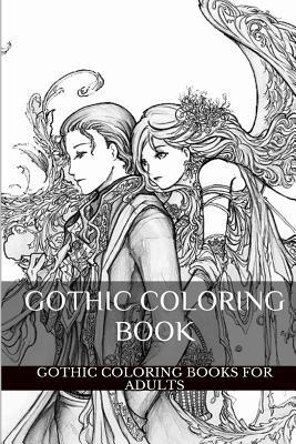 Gothic Coloring Book: Romantic and Dark Victorian Era Adult Coloring Book